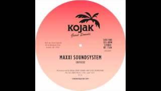 "Maxxi Soundsystem - ""Criticize"""