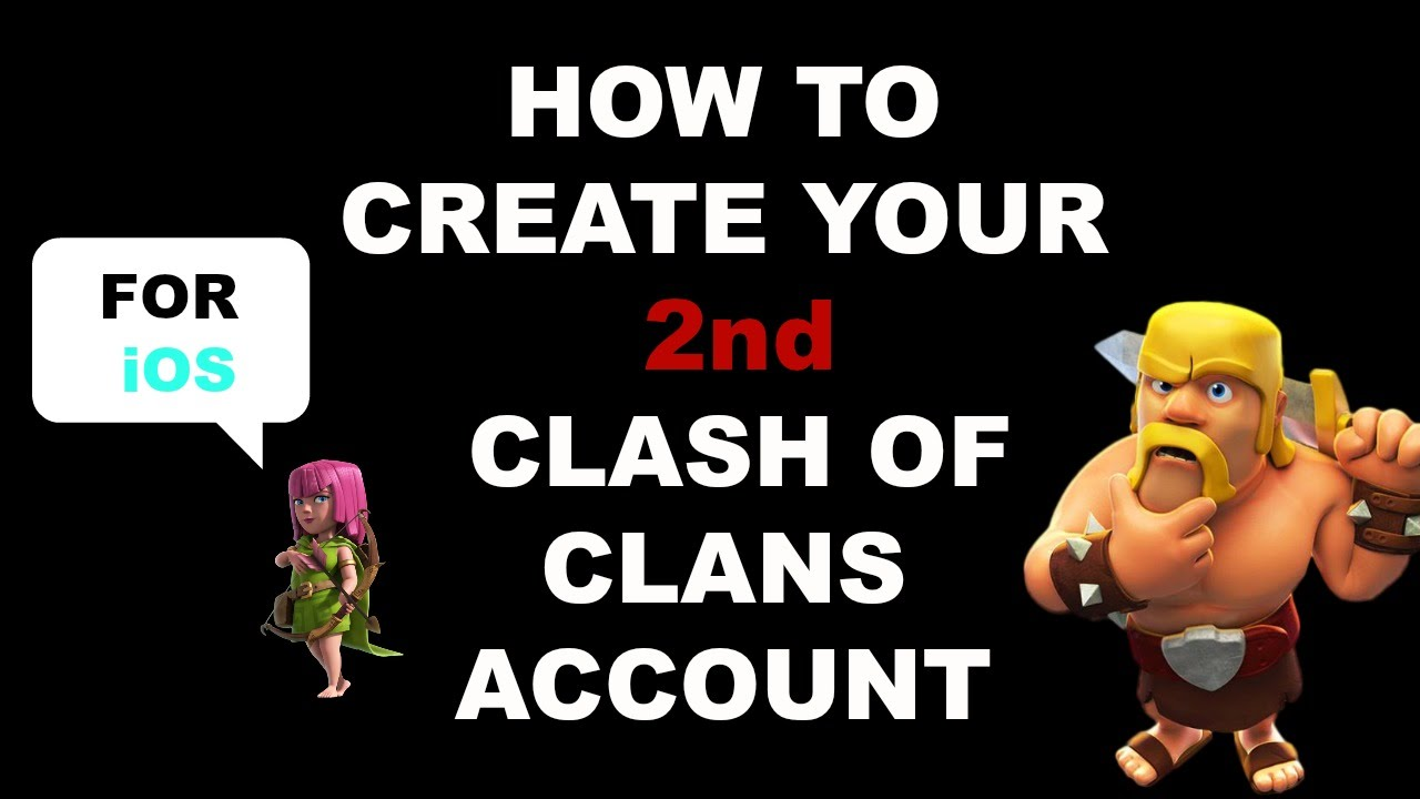 how to change create a 2nd clash of clans account for your. Black Bedroom Furniture Sets. Home Design Ideas