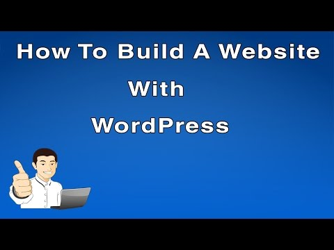 How To Build A Website With WordPress - Best Tutorial!