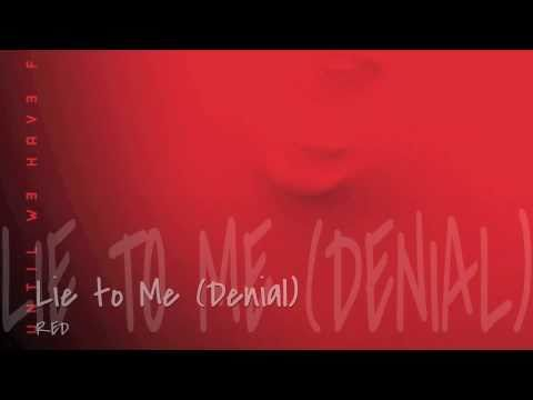 Lie to Me (Denial) by Red