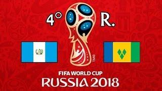 GUATEMALA v. SAN VICENTE Y LAS GRANADINAS - CONCACAF 2018 FIFA World Cup - GRUPOC