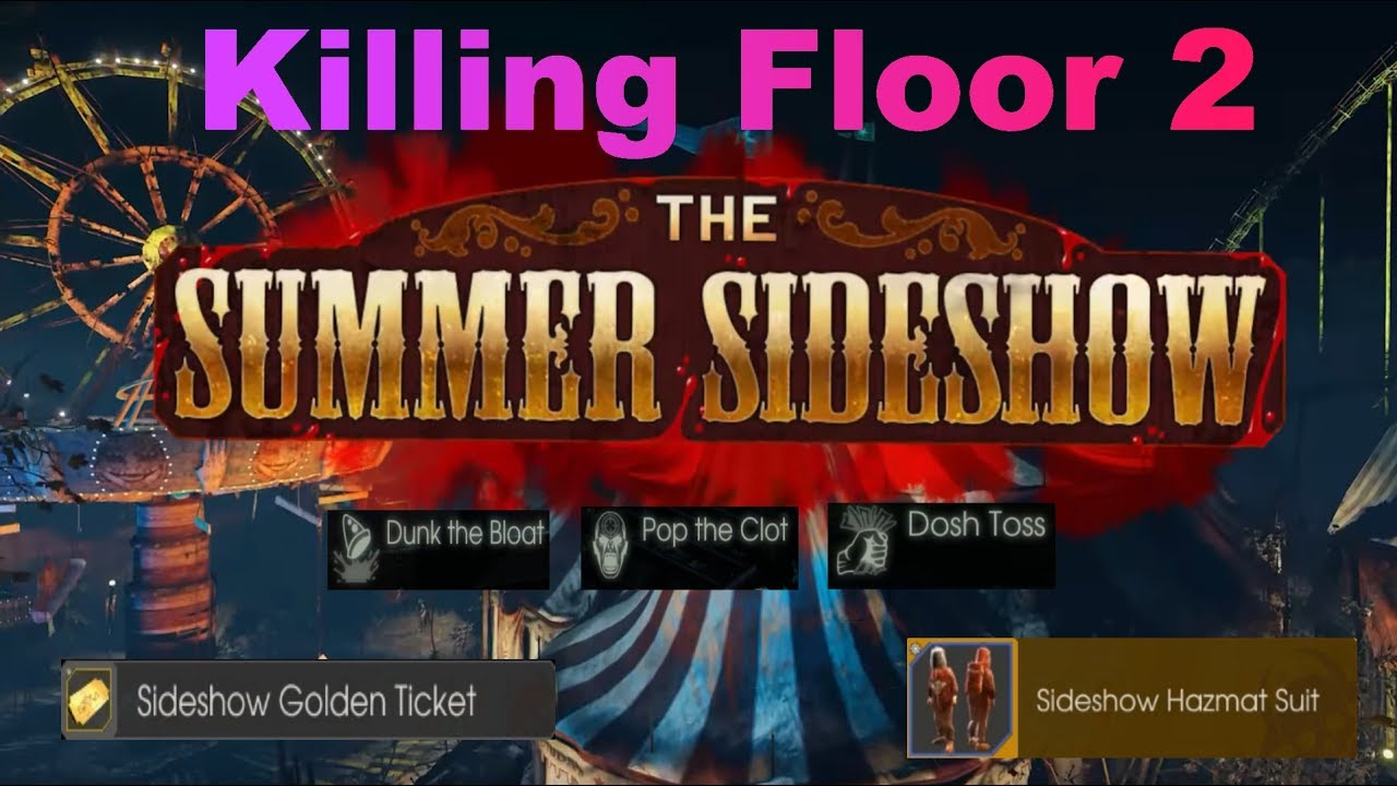 Killing Floor 2 Summer Sideshow Achievements 2017 Youtube