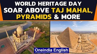 World Heritage Day: Stunning views of Taj Mahal & other sites | Oneindia News