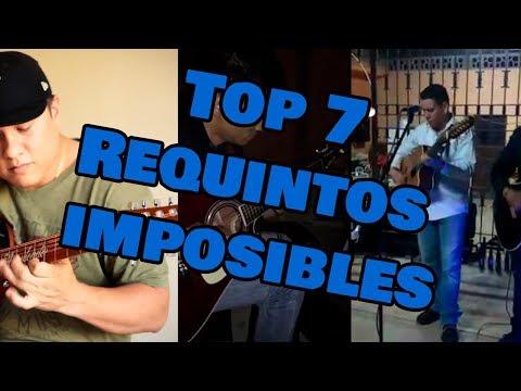 Top 7 Los Requintos mas Dificiles del Campirano