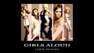 Repeat youtube video Girls Aloud - Love Is Pain (kavis extended re-work remix)
