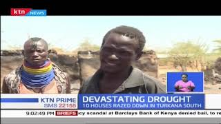 Turkana locals link the fire that has razed 10 houses with high temperature witnessed in the area