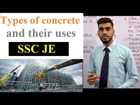 SSC JE || Types of concrete and their uses || Construction Materials