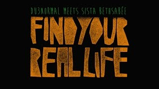 OUT SOON! DU3normal meets Sista Bethsabée: Find your real life EP