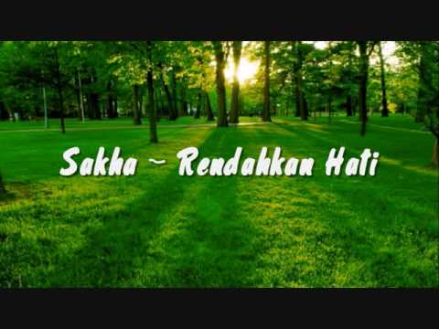 Sakha - Rendahkan Hati (Lyric)