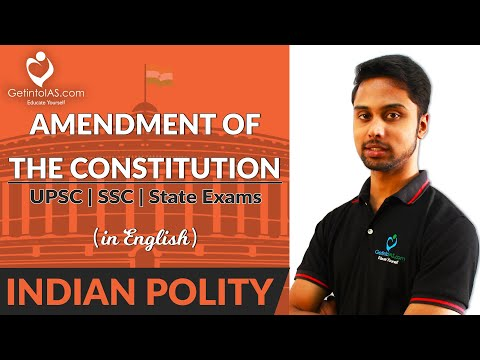 Amendment of the Constitution   Indian Polity   In English   GetintoIAS.com