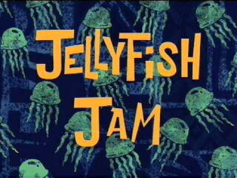 Spongebob  Jelly Fish Jam 4 Hour Edition