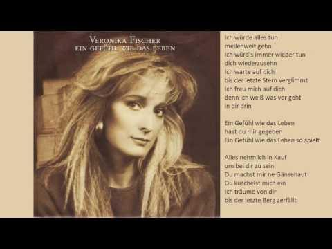 Veronika Fischer - Ein Gefühl Wie Das Leben