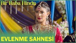 Bir Baba Hindu | Evlenme Sahnesi