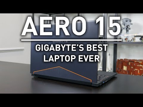 Gigabyte Aero 15 Review: Pure Awesomeness!