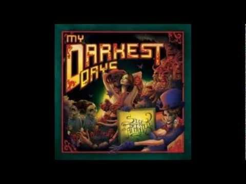 My Darkest Days - Sick and Twisted Affair (Lyrics) mp3