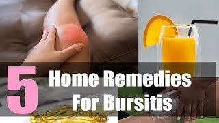 5 Home Remedies for Bursitis.