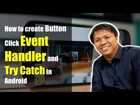 How to create Button Click Event Handler and Try Catch in Android