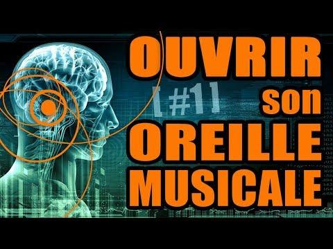 OUVRIR SON OREILLE MUSICALE #1