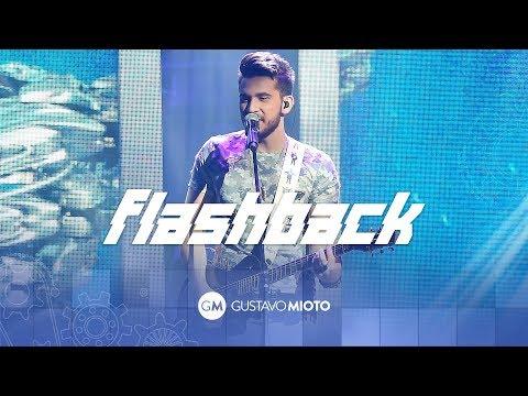 Gustavo Mioto - Flashback