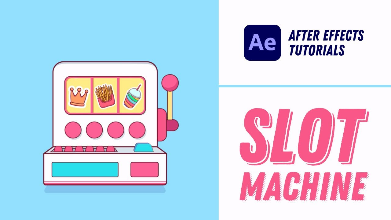 Animating a Slot Machine - After Effects Tutorial #20