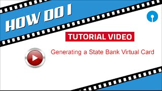 SBI INB: Generating a State Bank Virtual Card