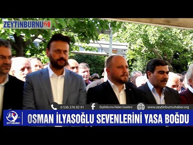 Osman İlyasoğlu vefat etti