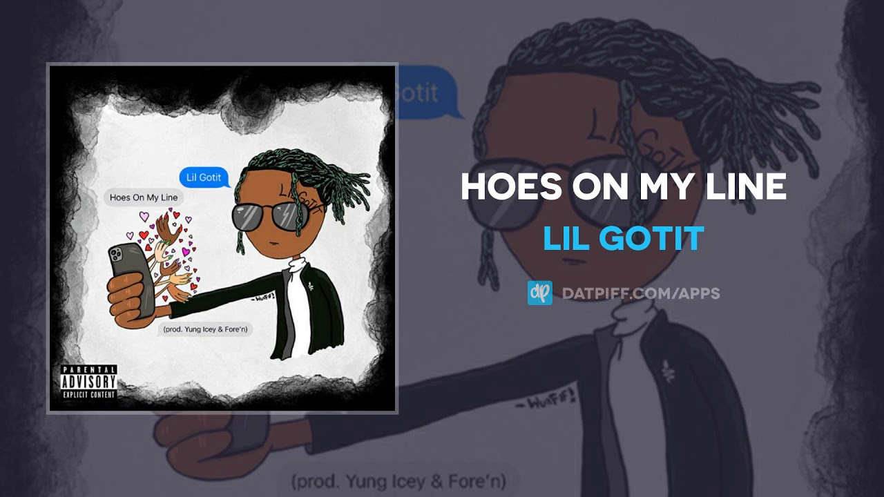 Lil Gotit — Hoes On My Line (AUDIO)