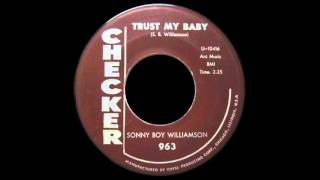 Watch Sonny Boy Williamson Trust My Baby video