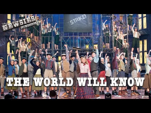 Newsies Live- The World Will Know