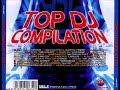 Top Dj Compilation mp3