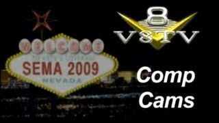 SEMA 2009 Video Coverage: Comp Cams V8TV