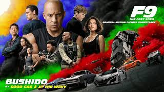 Good Gas & JP THE WAVY - Bushido (Official Audio) [from F9 - The Fast Saga Soundtrack]
