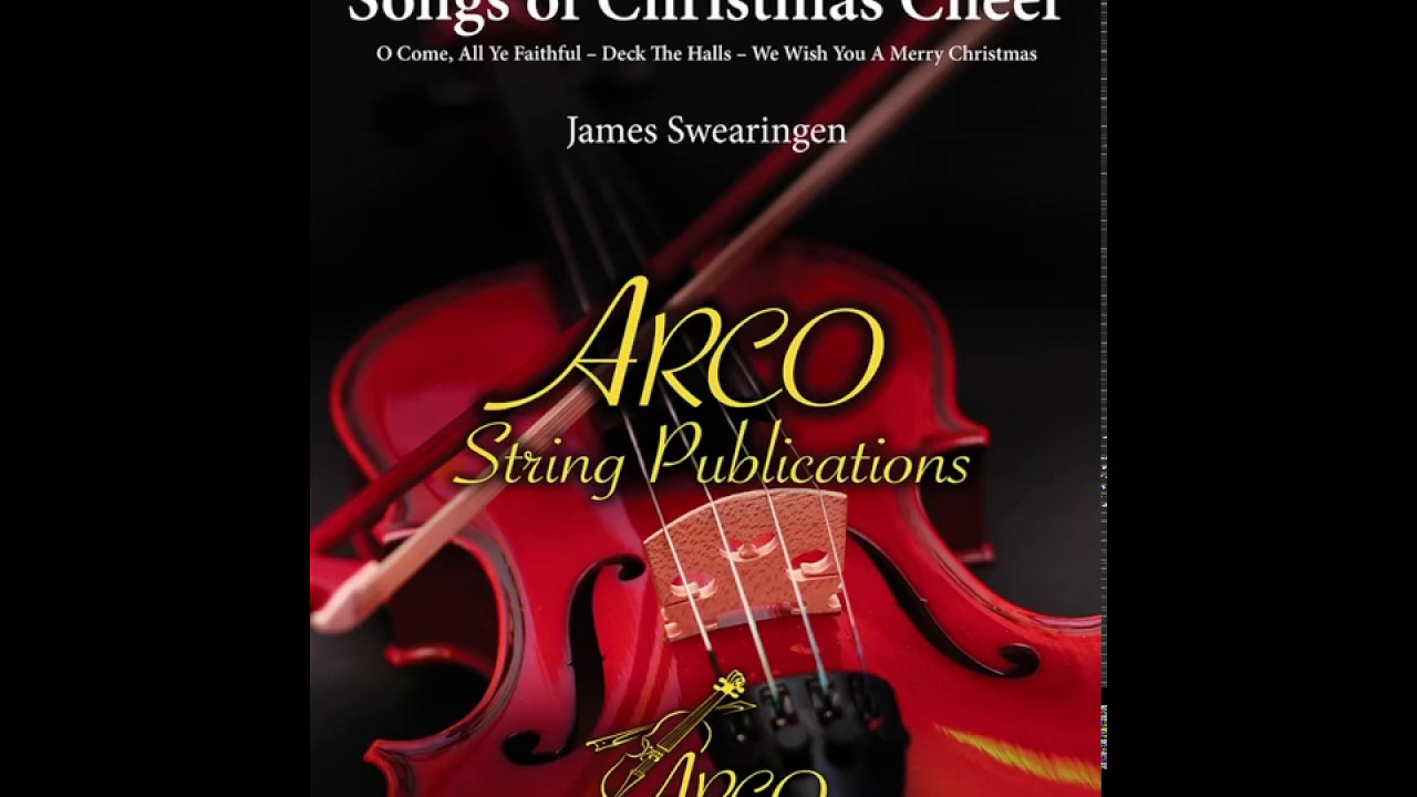 Songs Of Christmas Cheer James Swearingen Youtube