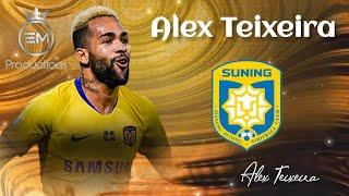 Alex Teixeira ▶ Gols & Skills, Amazing Skills & Assists - Jiangsu Suning 2020 HD