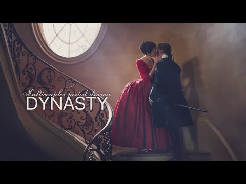 Multicouples | Dynasty {period dramas}