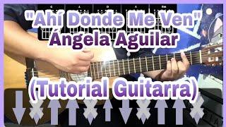 Ahí Donde Me Ven Ángela Aguilar (Tutorial Guitarra | Rasgueo Y Acordes)