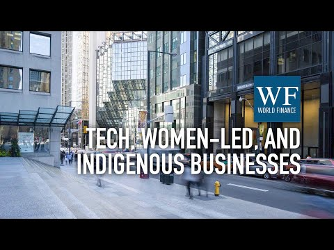 Why BMO Business is focused on tech, women-led, and indigenous business | World Finance