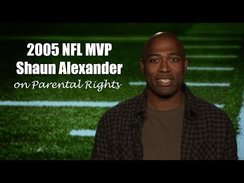 Shaun Alexander - Getting Involved in Parental Rights
