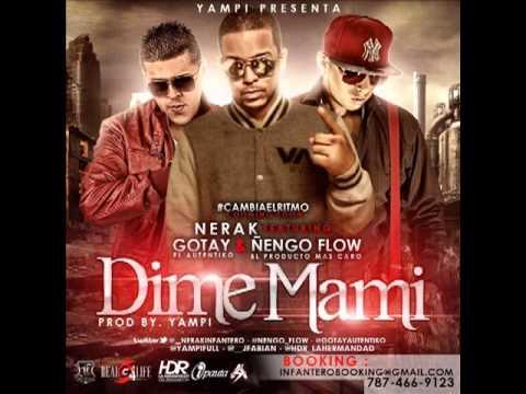 Dime Mami - Ñengo Flow Ft Gotay El Autentiko & Nerak [Prod. By.Yampi] ★REGGAETON 2012★