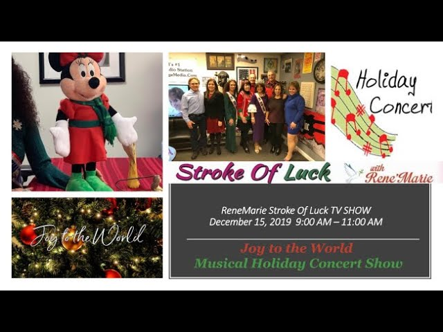 2 HOUR Musical Holiday Concert SHOW ! ~ Joy to the World ~ Dec. 15, 2019  ReneMarie Stroke of Luck