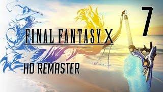 Final Fantasy X HD Remaster Playthrough - Part 7 - Ochu, Lord of the Wood and Sinspawn Geneaux