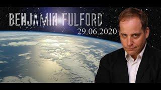 Бенджамин Фулфорд - 29 июня 2020 года