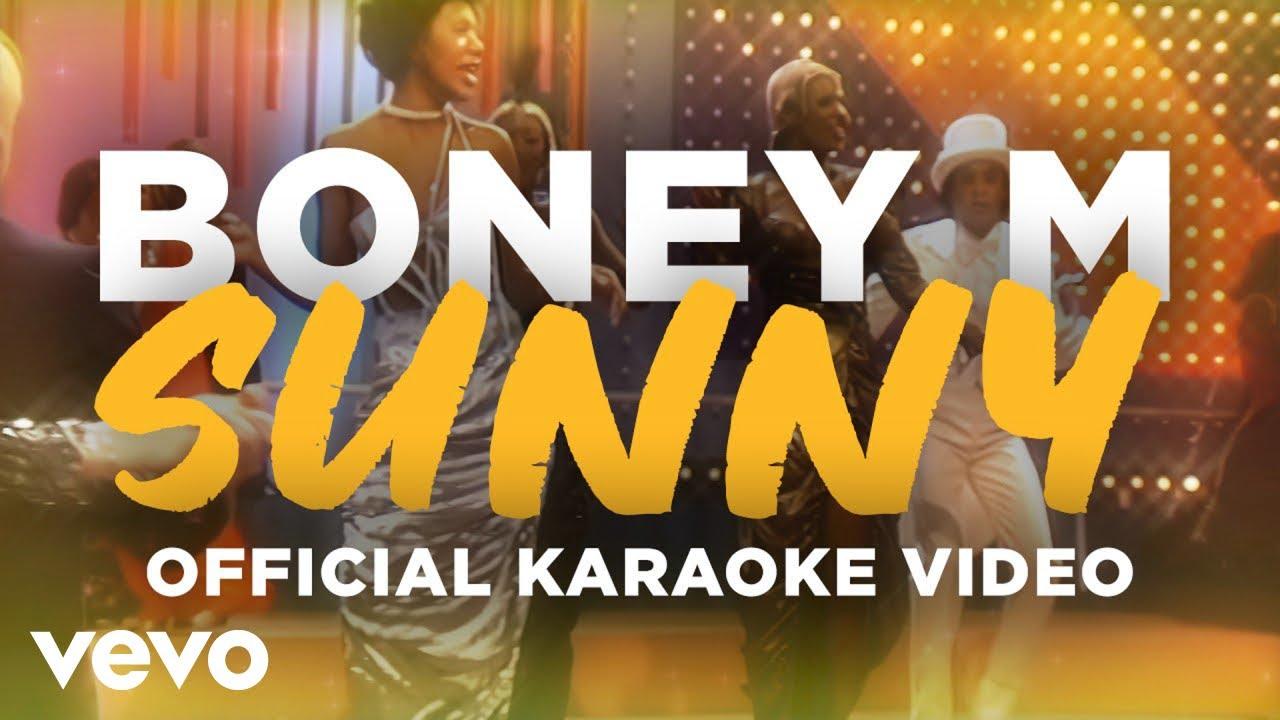 Download Boney M. - Sunny (Official Karaoke Video)