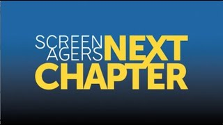 Screenagers NEXT CHAPTER (official trailer)