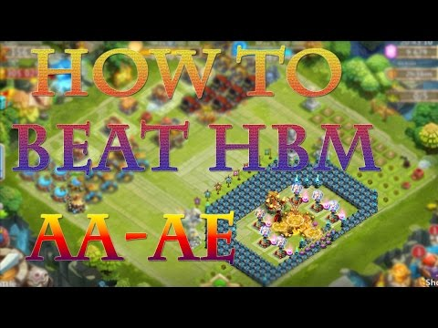 How To Beat Hbm AA-AE!!! Castle Clash!!!