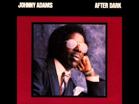 Johnny Adams - I Don't Know You
