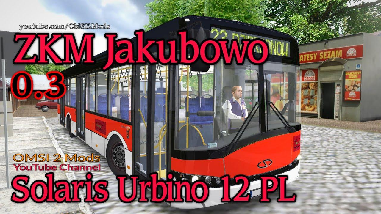OMSI 2 – ZKM Jakubowo (V0.3) Solaris Urbino 12 PL