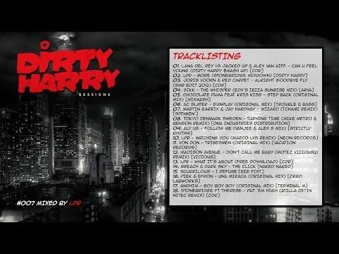 Dirty Harry $essions #007 - Mixed by LPR