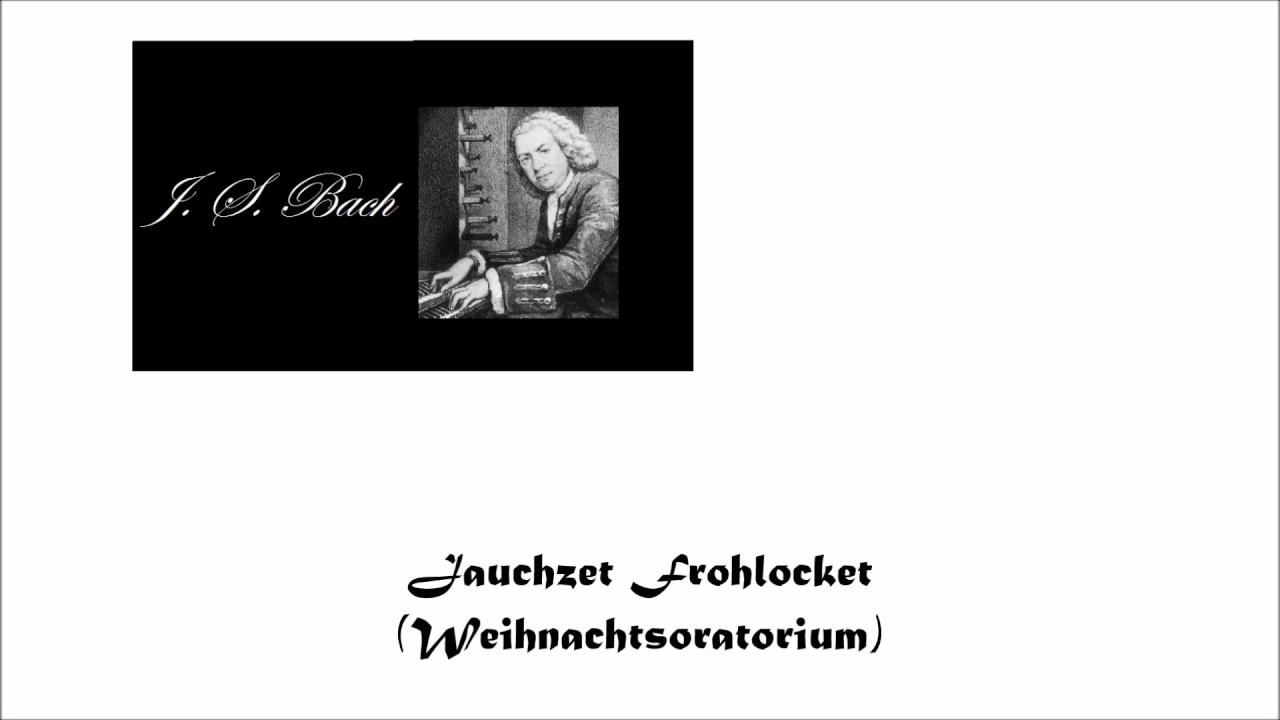 Bach Jauchzet Frohlocket