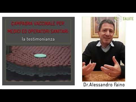 Campagna vaccinale per medici: la testimonianza - Dr Alessandro Faino